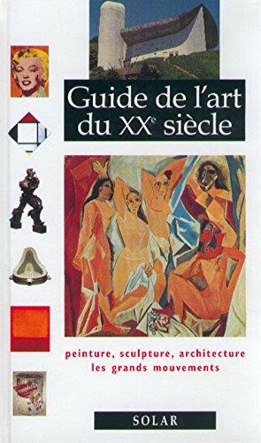 Guide de l'Art du XXe siècle