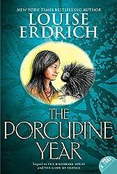 The Porcupine Year (Birchbark House)
