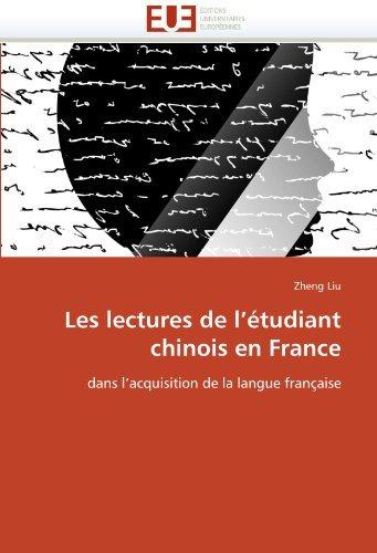 les-lectures-de-ltudiant-chinois-en-france-dans-lacquisition-de-la-langue-franaise-french-edition-by