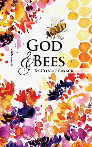 God and Bees (English Edition)