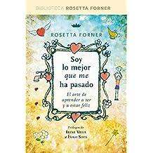 Soy lo mejor que me ha pasado (DIVULGACIÓN) (Spanish Edition)