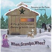 When Grandpa, When?