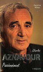 Aznavour : Passionnément