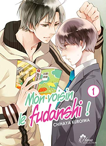 Mon voisin le Fudanshi Edition simple Tome 1