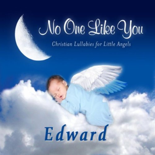 Sing You a Lullaby Edward