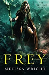 Frey by Melissa Wright (2015-11-09)