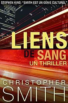 Liens de Sang (5ème Avenue t. 1) par [Smith, Christopher]
