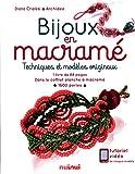 Bijoux en macramé : Techniques et modèles originaux. Contient 1 livre, 1 planche à macramé et 1600 perles