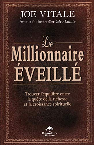 Le millionnaire éveillé par Joe Vitale