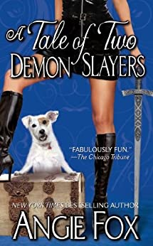 A Tale of Two Demon Slayers (Biker Witches Mystery Book 3) by [Fox, Angie]
