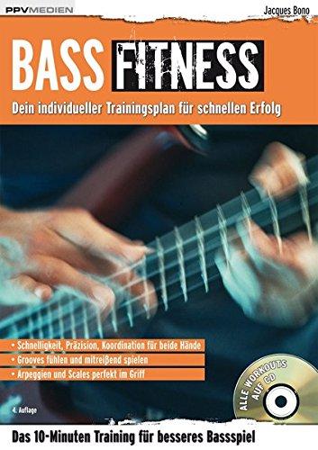 Bass Fitness: Das 10-Minuten Training für besseres Bassspiel (Fitnessreihe)