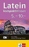 Klett Latein kompaktWissen Grammatik 5.-10. Klasse: mit Lern-Videos online