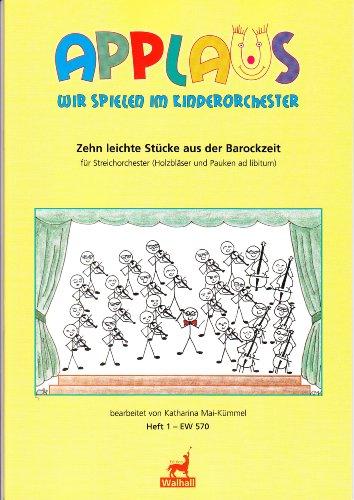 Zehn leichte Stücke aus der Barockzeit Heft 1. Für Streichorchester (Holzbläser und Pauken ad lib.) (Partitur)