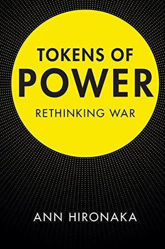 tokens-of-power-rethinking-war
