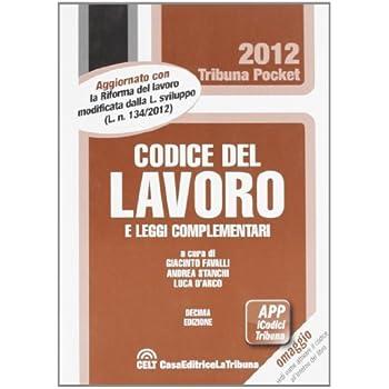 Codice Del Lavoro E Leggi Complementari