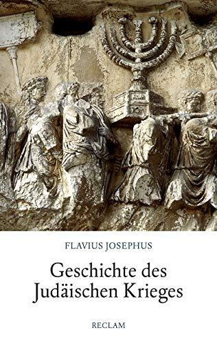 Geschichte des Judäischen Krieges (Reclam Taschenbuch)