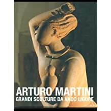 Arturo Martini. Grandi sculture da Vado Ligure