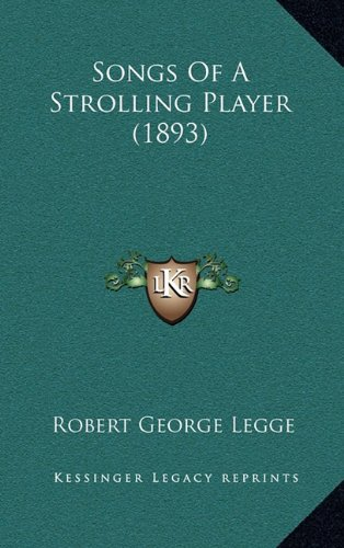Songs of a Strolling Player (1893)