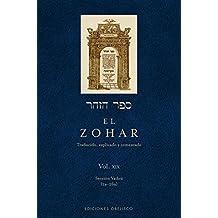 El Zohar: Traducido, Explicado Y Comentado