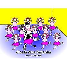 Cloe la Vaca Bailarina
