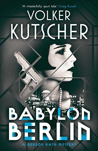 Babylon Berlin by [Kutscher, Volker]