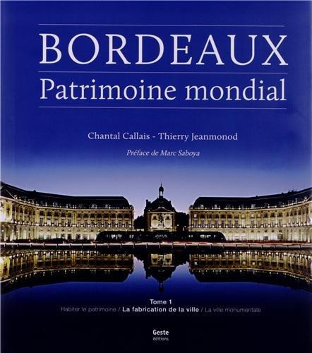 Bordeaux, Patrimoine Mondial