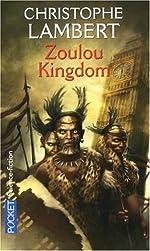 ZOULOU KINGDOM de CHRISTOPHE LAMBERT