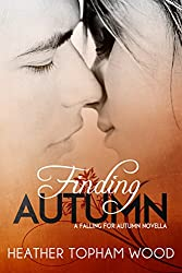 Finding Autumn: A Falling for Autumn Novella (English Edition)
