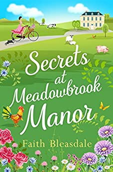 Secrets at Meadowbrook Manor (Meadowbrook Manor, Book 2) by [Bleasdale, Faith]
