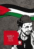 Guerrilla Radio (Vittorio Arrigoni, la possibile utopia)