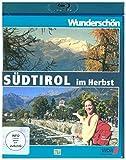 Wunderschön! - Südtirol im Herbst