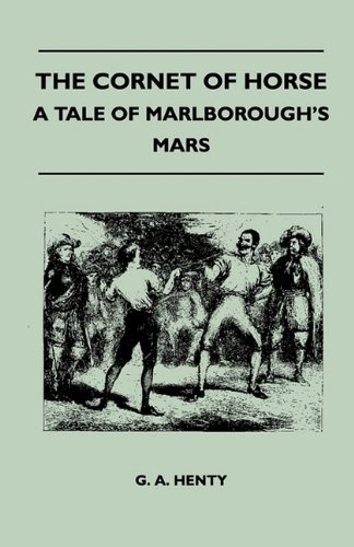 The Cornet Of Horse - A Tale Of Marlborough's Mars Cover Image