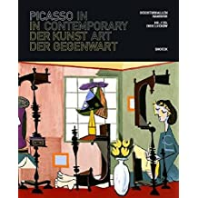 Picasso in Contemporary Art: Deichtorhallen, Hamburg