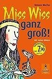 Miss Wiss ganz groß!: Miss-Wiss-Abenteuer 1-3 (Gulliver) bei Amazon kaufen