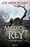 Medio rey (El mar Quebrado 1) (BEST SELLER)