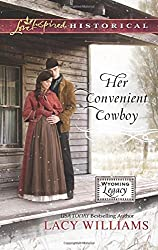 Her Convenient Cowboy (Wyoming Legacy) by Lacy Williams (2015-06-02)