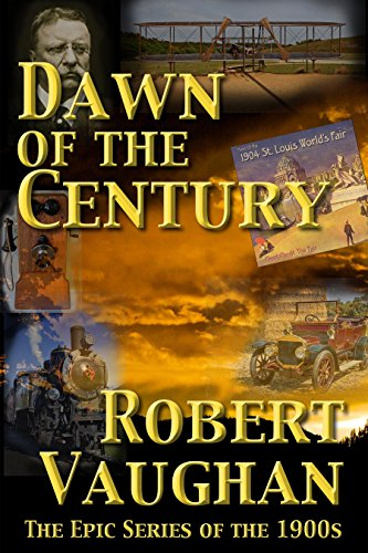 dawn-of-the-century-the-american-chronicles-decade-book-1