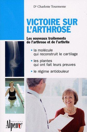 Victoire sur l'arthrose