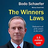 The Winners Laws - 30 Absolutely Unbreakable Habits of Success: Everyday Step-by-Step Guide to Rich and Happy Life