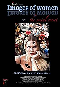 Images of Women or the Social Corset [DVD]
