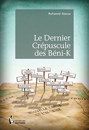 Le Dernier Crépuscule des béni-K (French Edition)