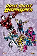 West Coast Avengers - L'intégrale T01 (1984-1986) de Roger Stern