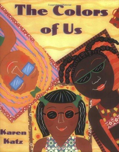 The Colors of Us por Karen Katz