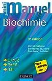 Image de Mini Manuel de Biochimie - 3e édition : Cours + QCM/QROC + exos (Scie