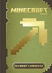 Minecraft: The Official Beginner's Handbook by Stephanie Milton (2013-10-10)