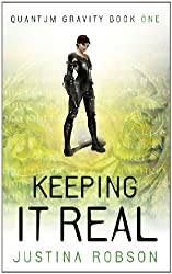 Keeping It Real (Quantum Gravity, Book 1): Quantum Gravity Book One (English Edition)