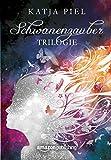Schwanenzauber Trilogie (Sammelband 1-3)