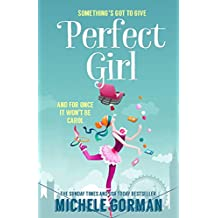 Perfect Girl (Not Quite Perfect Book 1)