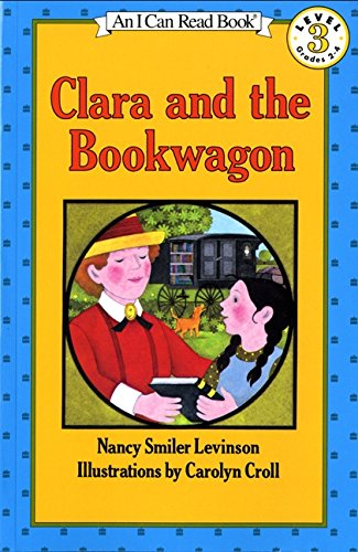 Clara and the Bookwagon (An I Can Read Book)
