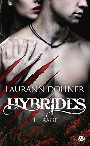 Rage: Hybrides, T1